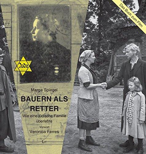Bauern als Retter: Wie eine jüdische Familie überlebte (LIT Premium)