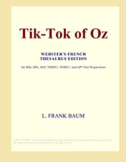 Tik-Tok of Oz (Webster's French Thesaurus Edition)
