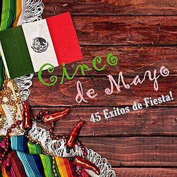Cinco De Mayo - 45 Exitos De Fiesta!