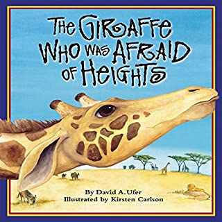 The Giraffe Who Was Afraid of Heights audiobook cover art