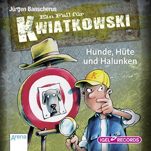 Hunde, Hüte und Halunken (Ein Fall für Kwiatkowski) Titelbild