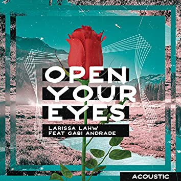 Open Your Eyes (Acoustic)