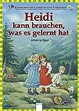 Heidi kann brauchen, was es gelernt hat - Kinderbuchklassiker zum Vorlesen