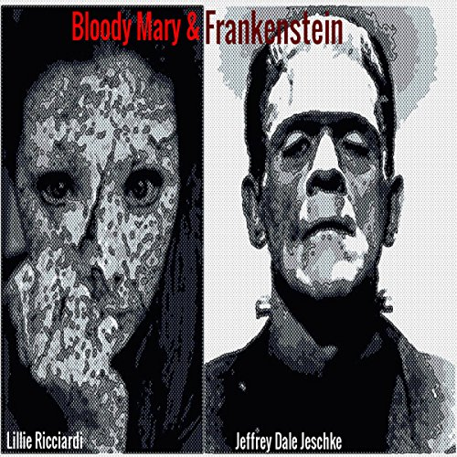 Bloody Mary & Frankenstein audiobook cover art