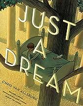 Best just a dream chris van allsburg book Reviews