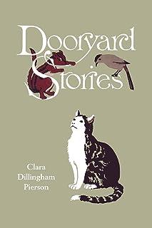 Dooryard Stories (Yesterday's Classics)