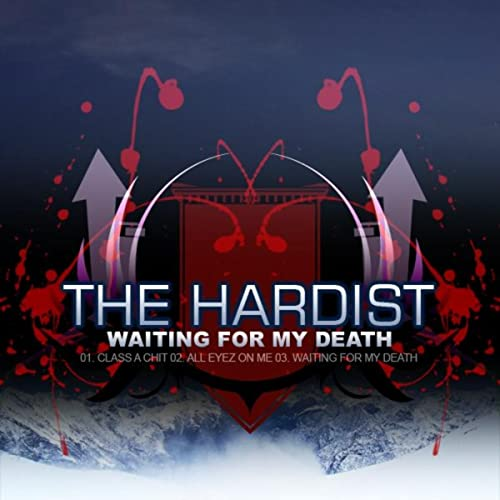 Waiting For My Death By The Hardist On Amazon Music Amazon Co Uk