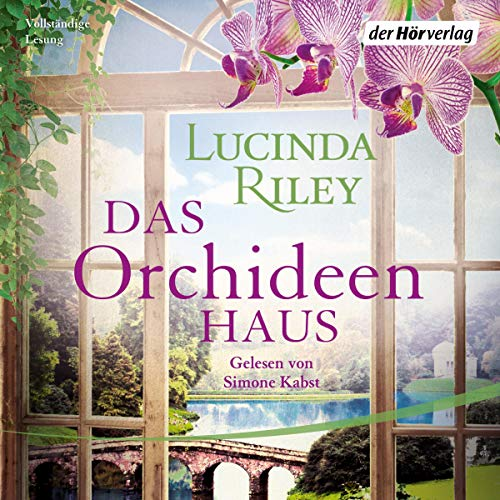 Das Orchideenhaus Audiobook By Lucinda Riley cover art