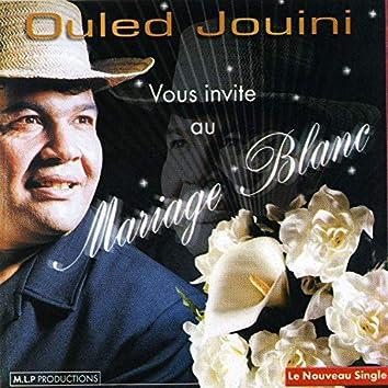 Ouled Jouini vous invite au Mariage blanc