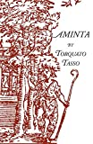 Aminta: A Pastoral Play (Italica Press Dual-Language Poetry Series)