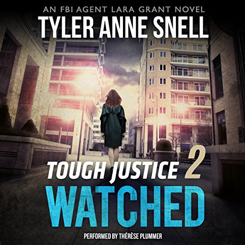 Tough Justice: Watched (Part 2 of 8) audiobook cover art