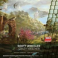 Wheeler: Crazy Weather