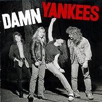 Damn Yankees by Damn Yankees (2008-05-20)
