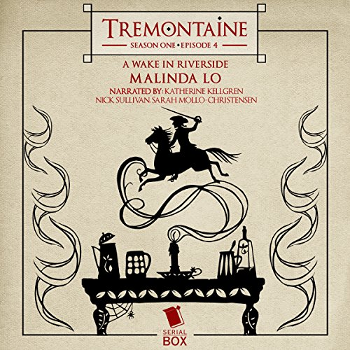 Tremontaine: A Wake in Riverside (Episode 4) cover art