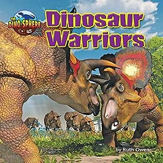 Dinosaur Warriors (The Dino-sphere)