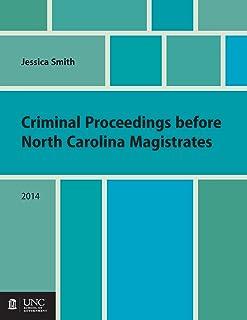Criminal Proceedings before North Carolina Magistrates