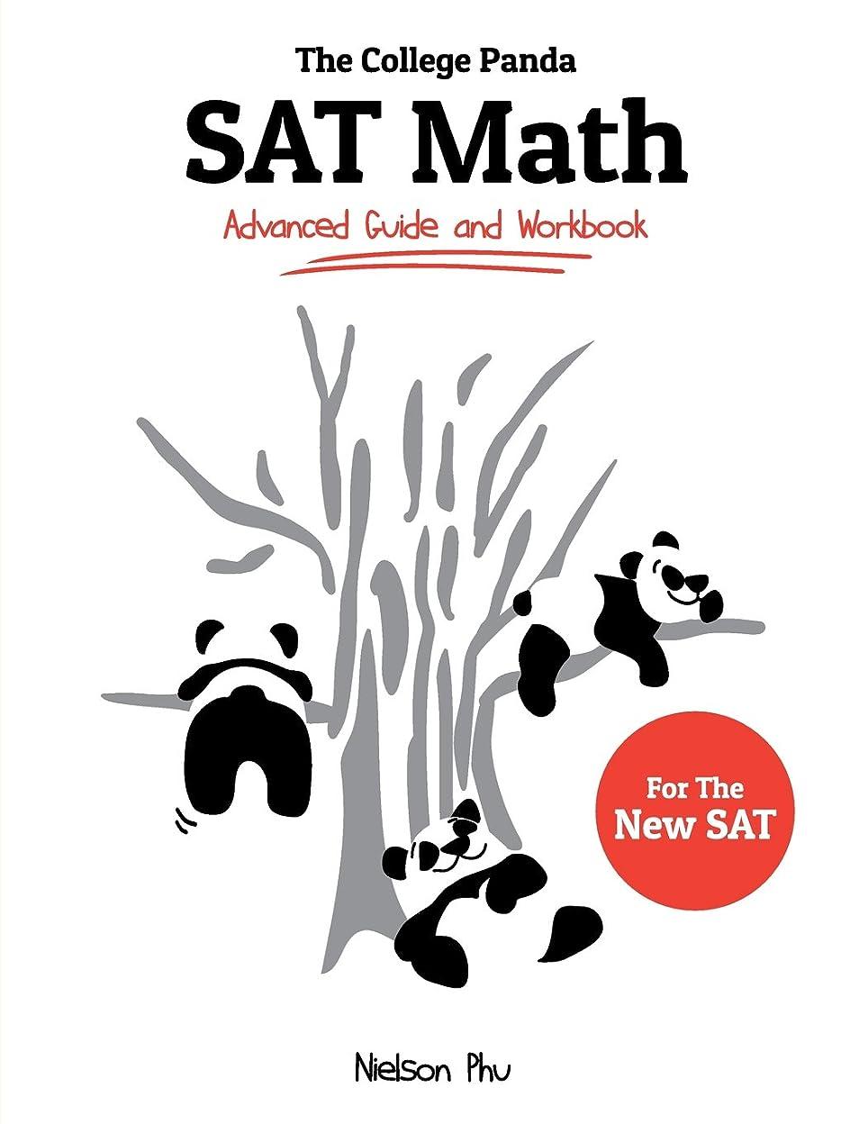 アナログ洞窟兵隊The College Panda's SAT Math: Advanced Guide and Workbook for the New SAT