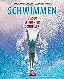 Schwimmen<br />Besser - Effizienter - Schneller