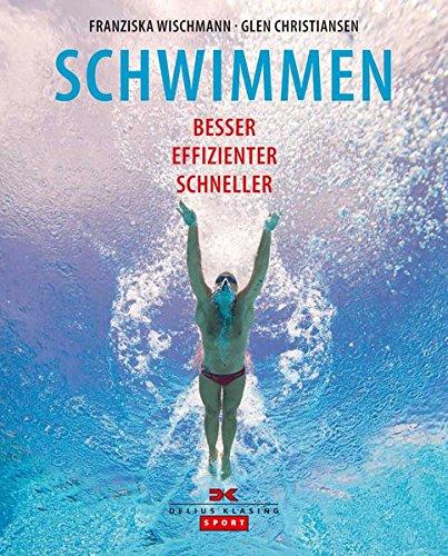 Schwimmen: Besser – Effizienter – Schneller