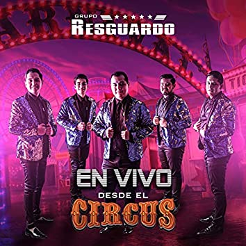 En Vivo Desde El Circus