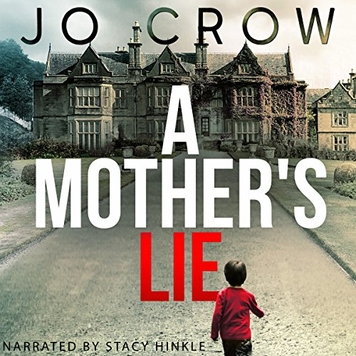 A Mother's Lie                   De :                                                                                                                                 Jo Crow                               Lu par :                                                                                                                                 Stacy Hinkle                      Durée : 9 h et 59 min     Pas de notations     Global 0,0