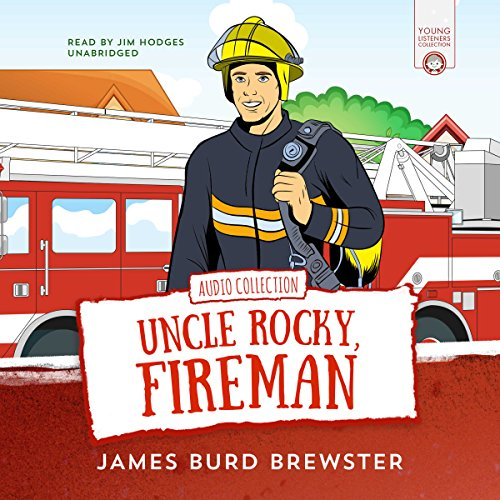 The Adventures of Uncle Rocky, Fireman audiobook cover art
