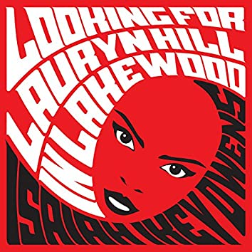 Looking for Lauryn Hill in Lakewood