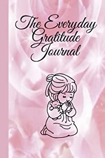 """The everyday gratitude journal: 6""""x9"""" 130 pages journal with prompt and guided planner"""