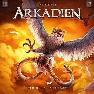 Arkadien fällt (Arkadien - Hörspiel 3) Titelbild