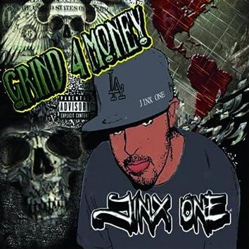Grind 4 Money