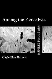 Among the Fierce Eves