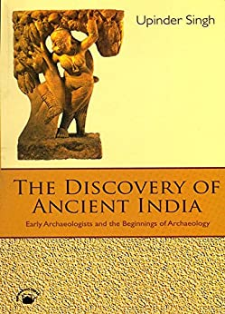 The Discovery of Ancient India (English Edition) par [Upinder Singh]