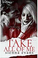 Take All Of Me: A Brother's Best Friend, Sibling Rivalry Romantic Suspense Novel (The Takers Series) Paperback