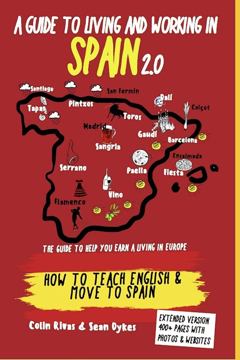 呼び起こすサーキットに行く夜A GUIDE TO LIVING AND WORKING IN SPAIN 2.0: TEACH ENGLISH AND MOVE TO SPAIN