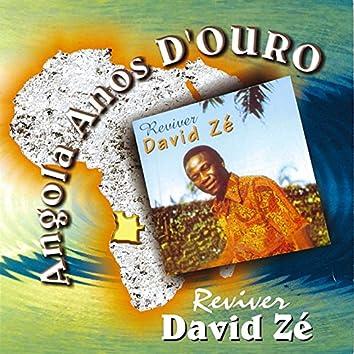 Angola Anos d'Ouro: Reviver David Zé