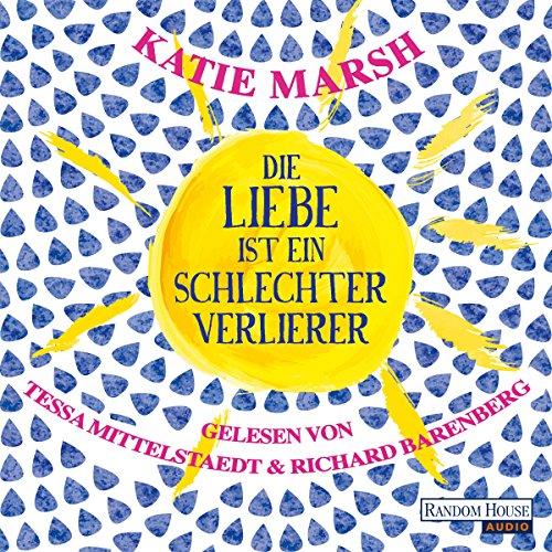 Die Liebe ist ein schlechter Verlierer audiobook cover art