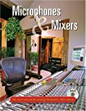 The S.M.A.R.T. Guide to Mixers, Signal Processors, Microphones, and More...