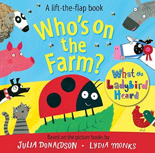 Who's on the Farm? A What the Ladybird Heard Book (What the Ladybird Heard...