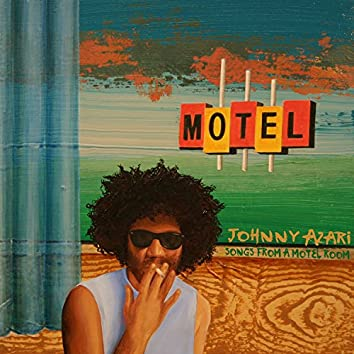 Songs From A Motel Room