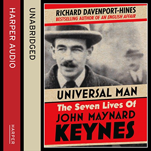 Universal Man: The Seven Lives of John Maynard Keynes audiobook cover art
