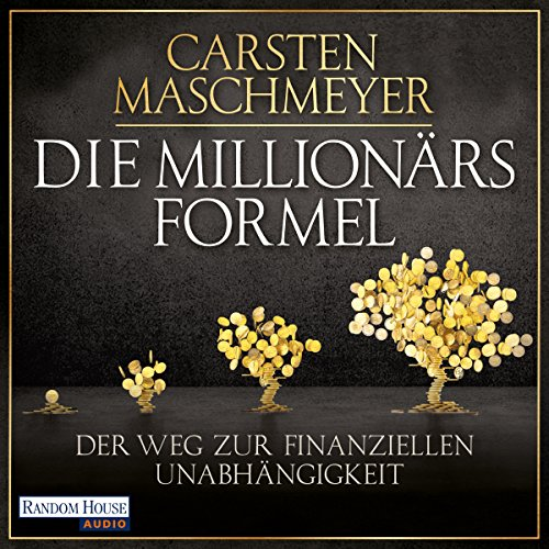 Die Millionärsformel audiobook cover art