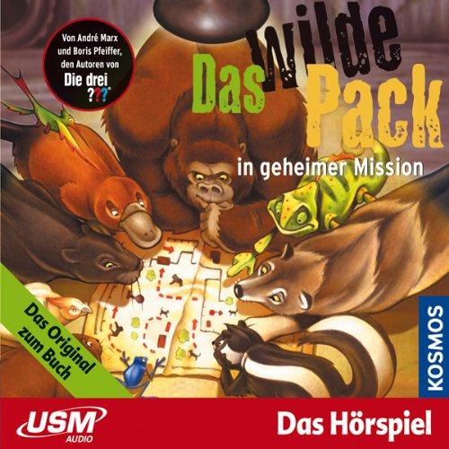 Das wilde Pack in geheimer Mission Titelbild