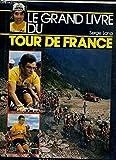 Le Grand livre du Tour de France