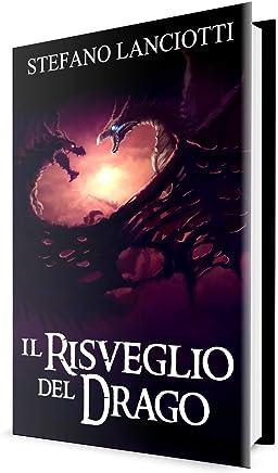 Il Risveglio del Drago: La Saga fantasy italiana più amata degli ultimi anni! (Nocturnia Vol. 6)