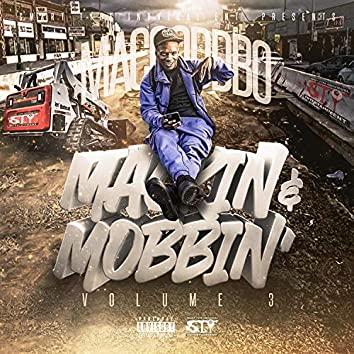 Mackin' and Mobbin', Vol. 3