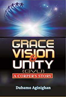 Grace, Vision, and Unity: A Corper's Story