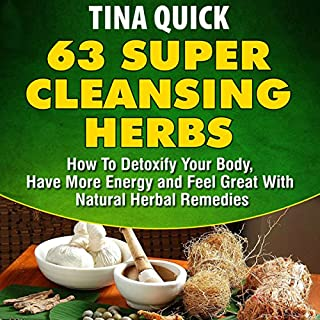 63 Super Cleansing Herbs audiobook cover art