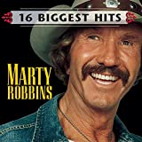 16 Biggest Hits von Marty Robbins