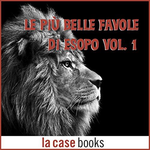 Le più belle favole di Esopo 1 audiobook cover art