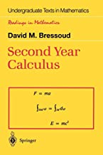 Second Year Calculus: From Celestial Mechanics to Special Relativity (Undergraduate Texts in Mathematics)